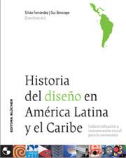 capa do livro Historia del Diseño en America Latina y el Caribe